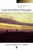 The Blackwell Guide to Social and Political Philosophy (eBook, PDF)
