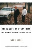 There Goes My Everything (eBook, ePUB)