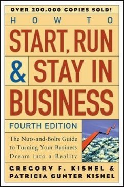 How to Start, Run, and Stay in Business (eBook, PDF) - Kishel, Gregory F.; Kishel, Patricia Gunter