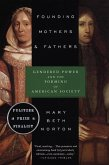 Founding Mothers & Fathers (eBook, ePUB)