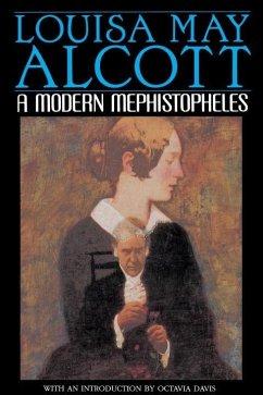 A Modern Mephistopheles (eBook, ePUB) - Alcott, Louisa May