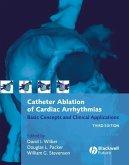 Catheter Ablation of Cardiac Arrhythmias (eBook, PDF)