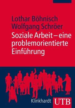 Soziale Arbeit - eine problemorientierte Einfüh...