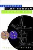 Fundamentals of Light Microscopy and Electronic Imaging (eBook, PDF)
