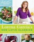 Lorena Garcia's New Latin Classics (eBook, ePUB)