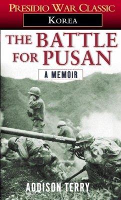 The Battle for Pusan (eBook, ePUB) - Terry, Addison