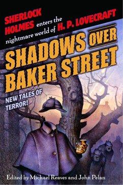 Shadows Over Baker Street (eBook, ePUB)