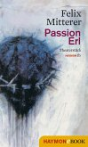 Passion Erl (eBook, ePUB)