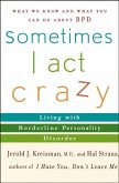 Sometimes I Act Crazy (eBook, PDF)