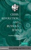 Crisis, Revolution, and Russian Jews (eBook, PDF)