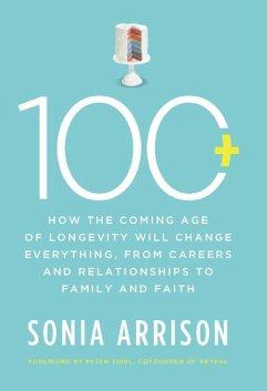 100 Plus (eBook, ePUB) - Arrison, Sonia