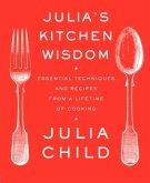 Julia's Kitchen Wisdom (eBook, ePUB)