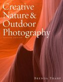 Creative Nature & Outdoor Photography, Revised Edition (eBook, ePUB)