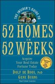 The Insider's Guide to 52 Homes in 52 Weeks (eBook, PDF)