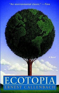 Ecotopia (eBook, ePUB) - Callenbach, Ernest