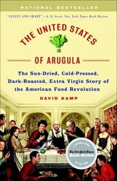 The United States of Arugula (eBook, ePUB) - Kamp, David