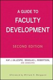 A Guide to Faculty Development (eBook, ePUB)