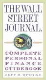 The Wall Street Journal. Complete Personal Finance Guidebook (eBook, ePUB)