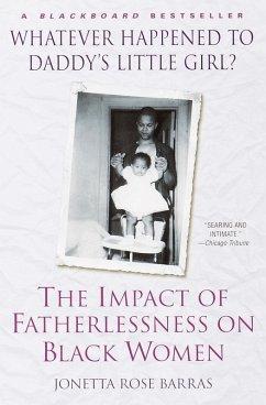 Whatever Happened to Daddy's Little Girl? (eBook, ePUB) - Barras, Jonetta Rose