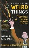 Why People Believe Weird Things (eBook, ePUB)