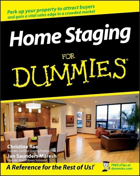 home staging for dummies ebook pdf von christine rae jan saunders maresh portofrei bei. Black Bedroom Furniture Sets. Home Design Ideas