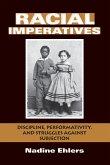 Racial Imperatives (eBook, ePUB)