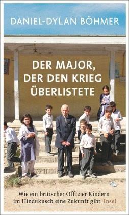 Der Major, der den Krieg überlistete - Böhmer, Daniel-Dylan