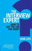 The Interview Expert (eBook, ePUB)