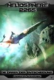 Die Opfer der Entscheidung / Heliosphere 2265 Bd.7 (Science Fiction) (eBook, ePUB)