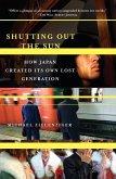 Shutting Out the Sun (eBook, ePUB)