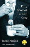 Fifty Shames of Earl Grey (eBook, ePUB)