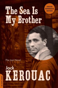 The Sea Is My Brother (eBook, ePUB) - Kerouac, Jack