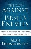 The Case Against Israel's Enemies (eBook, ePUB)