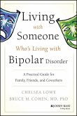 Living With Someone Who's Living With Bipolar Disorder (eBook, PDF)