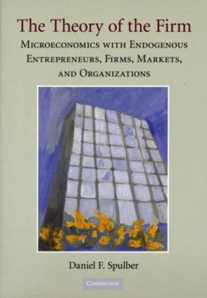 Theory of the Firm (eBook, PDF) von Daniel F. Spulber
