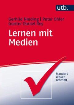 Lernen mit Medien - Nieding, Gerhild; Ohler, Peter; Rey, Günter D.