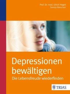 Depressionen bewältigen - Hegerl, Ulrich; Niescken, Svenja