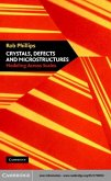 Crystals, Defects and Microstructures (eBook, PDF)