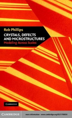 Crystals, Defects and Microstructures (eBook, PDF) - Phillips, Rob