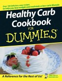 Healthy Carb Cookbook For Dummies (eBook, PDF)