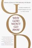 Why God Won't Go Away (eBook, ePUB)