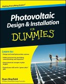 Photovoltaic Design and Installation For Dummies (eBook, PDF)