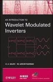 An Introduction to Wavelet Modulated Inverters (eBook, PDF)