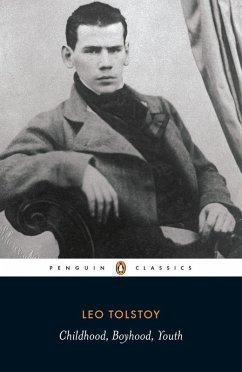 Childhood, Boyhood, Youth (eBook, ePUB) - Tolstoy, Leo