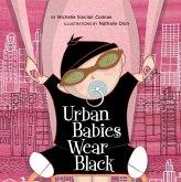 Urban Babies Wear Black (eBook, ePUB)