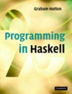 Programming in Haskell (eBook, PDF) - Hutton, Graham