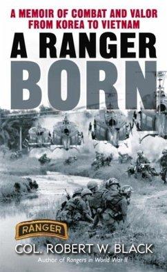 A Ranger Born (eBook, ePUB) - Black, Robert W.