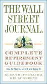 The Wall Street Journal. Complete Retirement Guidebook (eBook, ePUB)