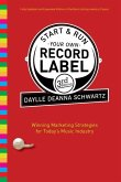 Start and Run Your Own Record Label, Third Edition (eBook, ePUB)