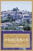The Magic of Provence (eBook, ePUB)